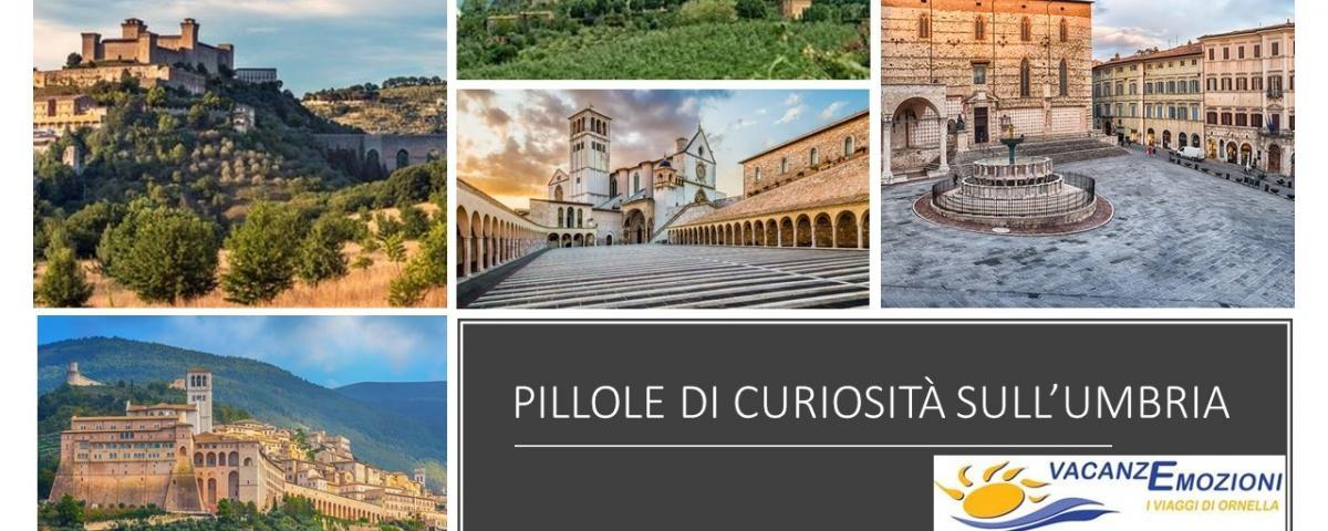 PILLOLE DI CURIOSITA' SULL'UMBRIA