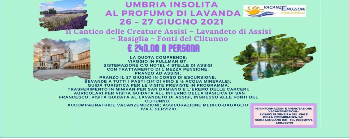 UMBRIA INSOLITA AL PROFUMO DI LAVANDA  - 26 – 27 GIUGNO 2021