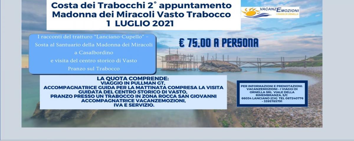 Costa dei Trabocchi 2° appuntamento Madonna dei Miracoli Vasto Trabocco 1 LUGLIO 2021