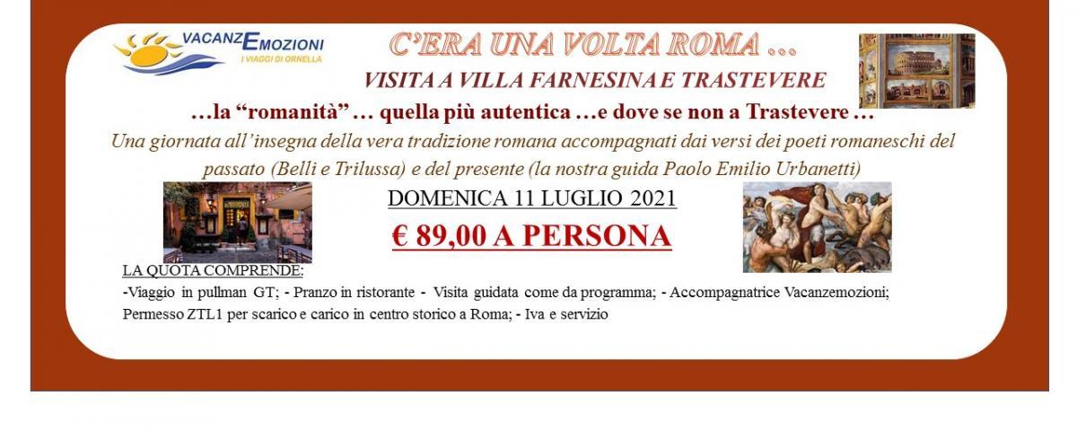 C'ERA UNA VOLTA ROMA … VISITA A VILLA FARNESINA E TRASTEVERE DOMENICA 11 LUGLIO 2021